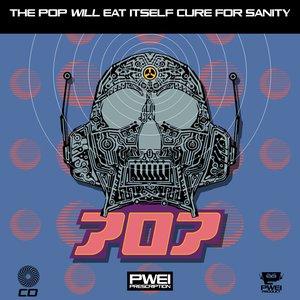 Bild för 'The Pop Will Eat Itself Cure For Sanity'