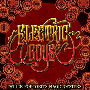 Image for 'Father Popcorn´s Magic Oysters'