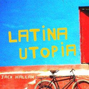 Bild för 'Latina Utopia'