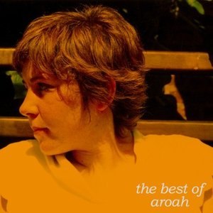 Image for 'The Best Of Aroah'