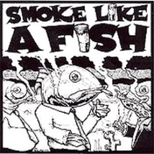 Image pour 'Smoke Like A Fish'
