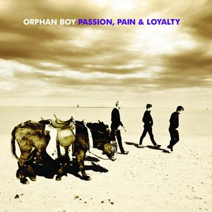 Image for 'Passion, Pain & Loyalty'