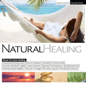Image for 'Natural Healing (Music for Inner Peace and Harmony)'