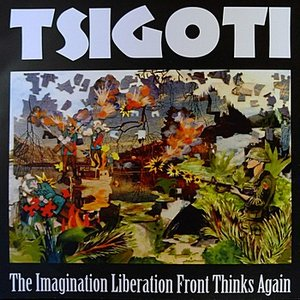 Image pour 'The Imagination Liberation Front Thinks Again'