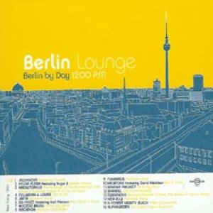Image for 'Berlin Lounge - Berlin by Day 12.00 PM'