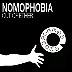 Image for 'Nomophobia'