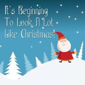 Image for 'It's Beginning to Look a Lot Like Christmas'