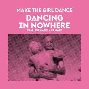 Image for 'Dancing in Nowhere (feat. Solange La Frange)'
