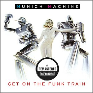 Image for 'Get On The Funk Train (Remastered)'