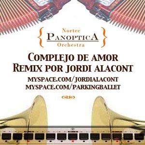 Image for 'Complejo de Amor Remix *Nortec Panoptica por Jordi Alacont'