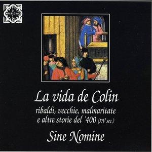 Image for 'La vida de Colin - Ribaldi, vecchie, malmaritate e altre storie del '400'