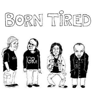 Imagen de 'Born Tired'