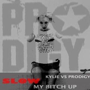 Image for 'Kylie vs Prodigy - Slow my bitch up'