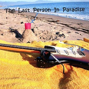 Image for 'The Last Person In Paradise'