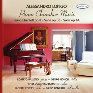 Immagine per 'Alessandro Longo: Piano Quintet Op.3 - Suite Op.33 - Suite Op.34'