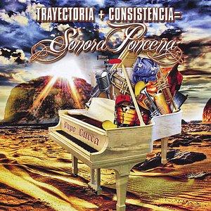 Image for 'Trayectoria + Consistencia = Sonora Ponceña'