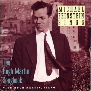 Image for 'Michael Feinstein Sings / The Hugh Martin Songbook'