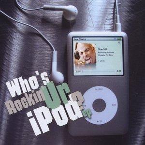 Immagine per 'Who's Rockin' Ur Ipod'