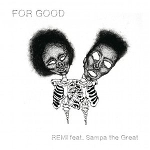 Image for 'For Good (feat. Sampa the Great)'
