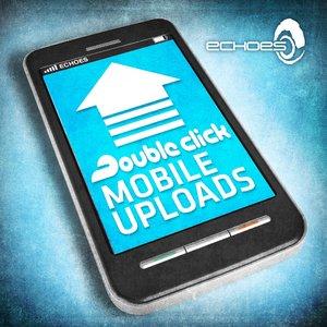 Image for 'Mobile Uploads'