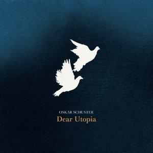 Imagem de 'Dear Utopia'