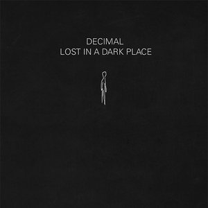 Image for 'Lost in a dark place'