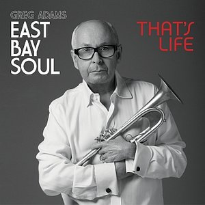 Image for 'East Bay Soul That's Life'