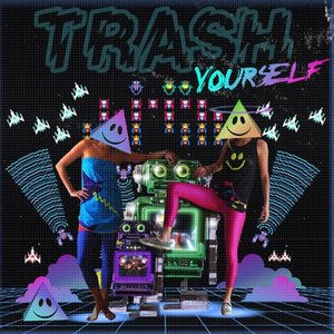 Image for 'Trash Yourself'