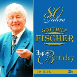 Image for '80 Jahre - Happy Birthday'