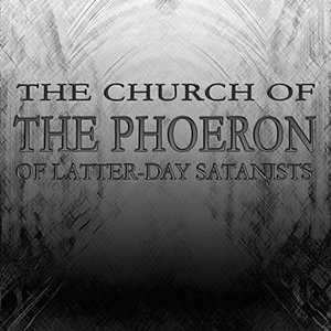 Image pour 'The Church of the Phoeron of Latter-Day Satanists'