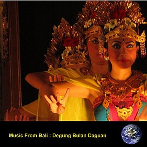Image for 'Music From Bali : Degung Bulan Daguan'