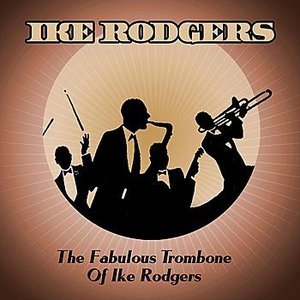 Image pour 'The Fabulous Trombone Of Ike Rodgers'