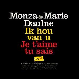 Image for 'Ik Hou Van U/ Je T'Aime Tu Sais'