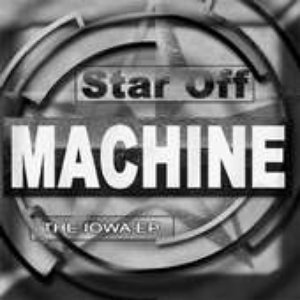 Image for 'Star Off Machine EP'