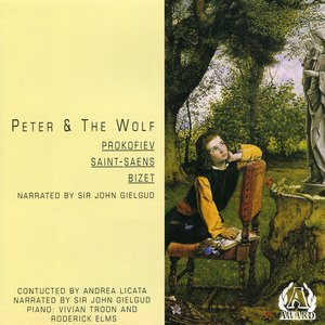 Bild för 'Peter & The Wolf: Prokofiev : Saint-saens : Bizet'