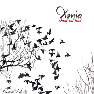 Image for 'Xenia (shout out loud)'
