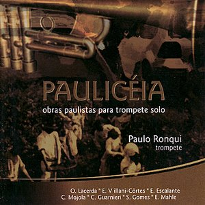 Image for 'Paulicéia - Obras para trompete solo'