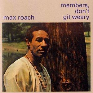 Bild für 'Members Don't Get Weary'