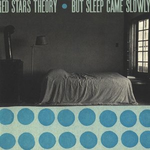 Image for 'But Sleep Came Slowly'