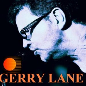 Image for 'Gerry Lane'