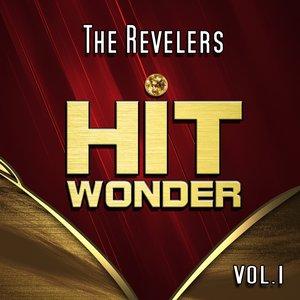 Image for 'Hit Wonder: The Revelers, Vol. 1'