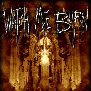 Imagem de 'Watch Me Burn'
