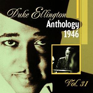 Immagine per 'The Duke Ellington Anthology, Vol. 31 : 1946 A'