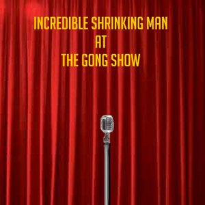 Image for 'Incredible Shrinking Man'