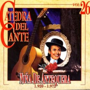 Image for 'Catedra Del Cante Vol. 26: Niña De Antequera'