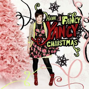 Image for 'Have A Fancy Yancy Christmas'
