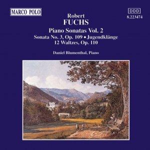 Image for 'FUCHS: Piano Sonata Op. 108 / Jugendklange / 12 Waltzes'