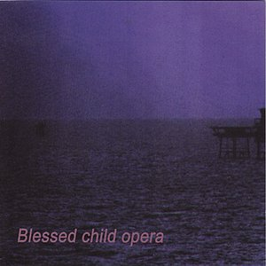 Image for 'Blessed Child Opera'