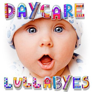 Image for 'Daycare Lullabyes'