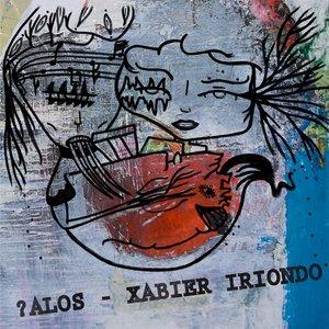 "Image for '?Alos - Xabier Iriondo 7""'"